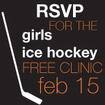 Sign up for Girls Hockey Clinic!